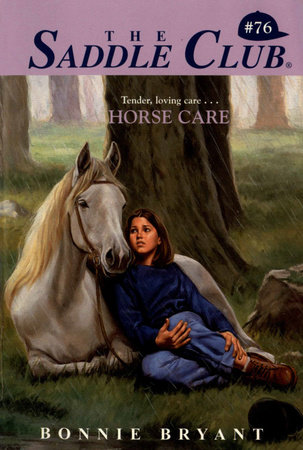 Horse Care by Bonnie Bryant
