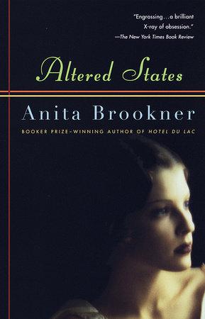 Altered States by Anita Brookner