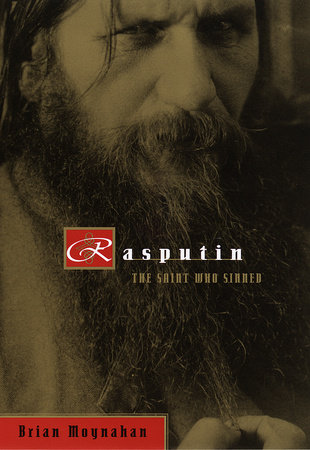 Rasputin by Brian Moynahan