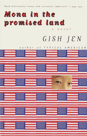 Mona in the Promised Land by Gish Jen