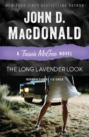 LONG LAVENDER LOOK by John D. MacDonald