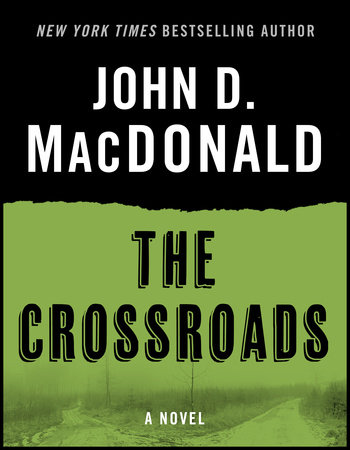 The Crossroads by John D. MacDonald