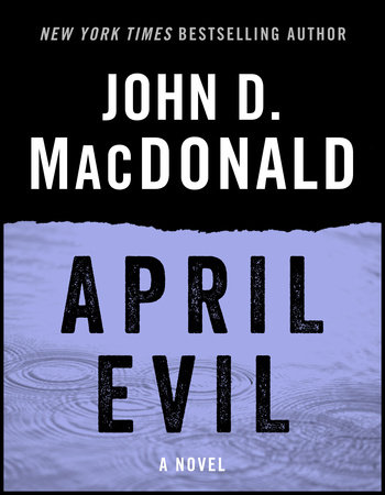 APRIL EVIL by John D. MacDonald