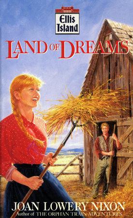 Land of Dreams by Joan Lowery Nixon