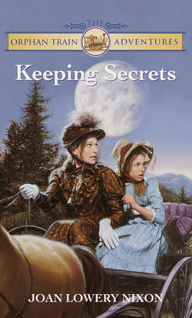 Keeping Secrets by Joan Lowery Nixon