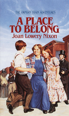 A Place to Belong by Joan Lowery Nixon