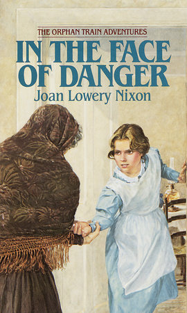 In The Face of Danger by Joan Lowery Nixon