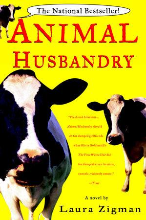 Animal Husbandry by Laura Zigman