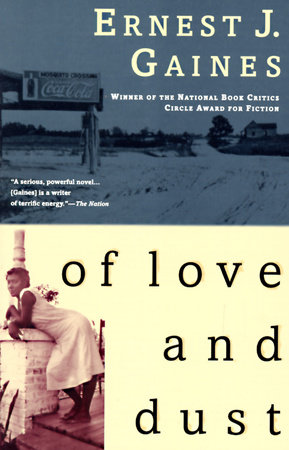 Of Love and Dust by Ernest J. Gaines