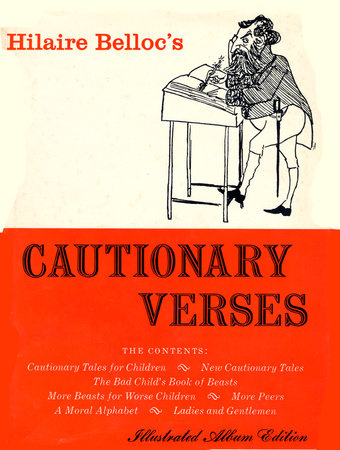 CAUTIONARY VERSES by Hilaire Belloc