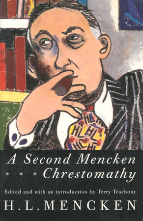Second Mencken Chrestomathy by H.L. Mencken
