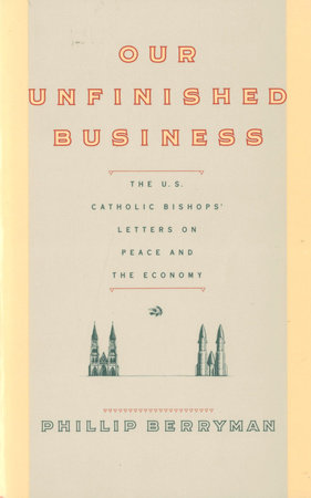 OUR UNFINISHED BUSINESS by Phillip Berryman