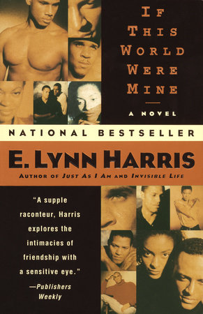 If This World Were Mine by E. Lynn Harris