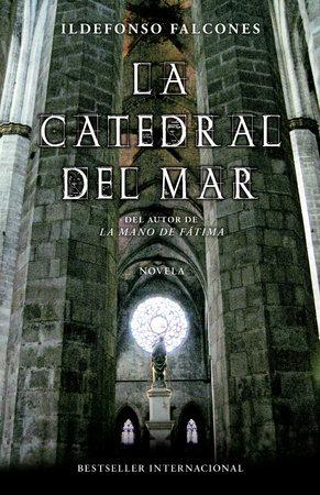 La catedral del mar by Ildefonso Falcones