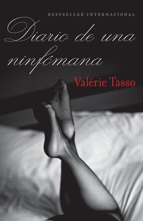 Diario de una ninfómana by Valerie Tasso