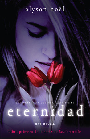 Eternidad by Alyson Noel
