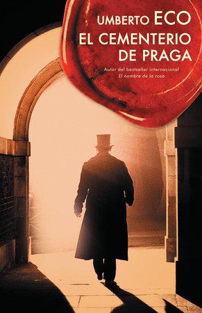 El cementerio de Praga by Umberto Eco