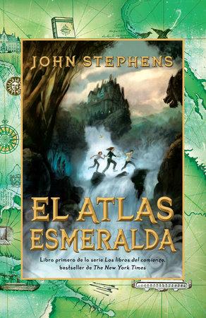 El atlas esmeralda by John Stephens