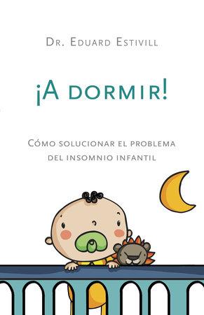 ¡A dormir! by Eduard Estivill