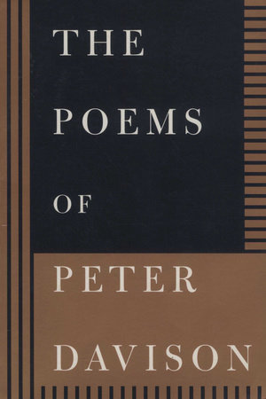 The Poems of Peter Davison by Peter Davison