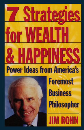 7 Strategies for Wealth & Happiness by Jim Rohn
