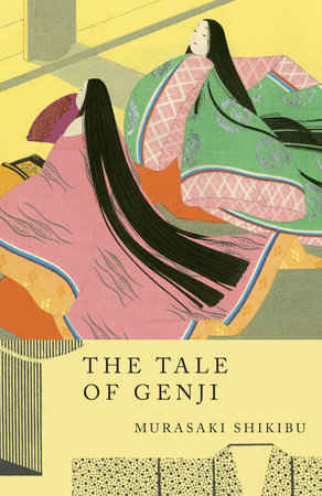 The Tale of Genji by Shikibu Murasaki