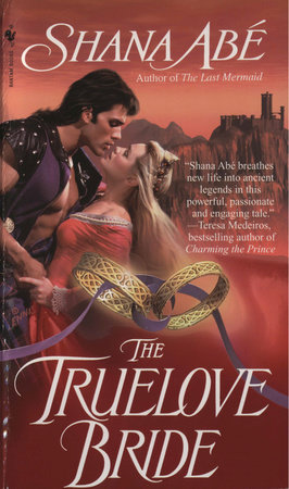 The Truelove Bride by Shana Abé