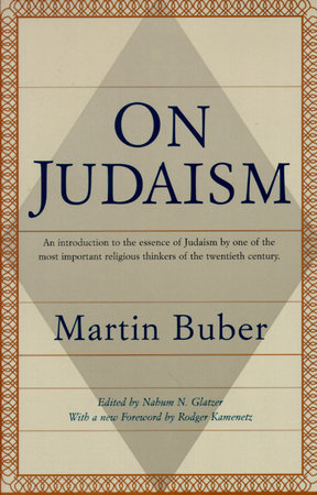 On Judaism by Martin Buber