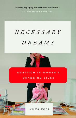 Necessary Dreams by Anna Fels