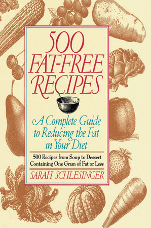 500 Fat Free Recipes by Sarah Schlesinger