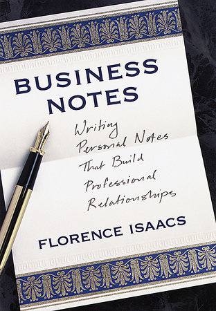 Business Notes by Florence Isaacs