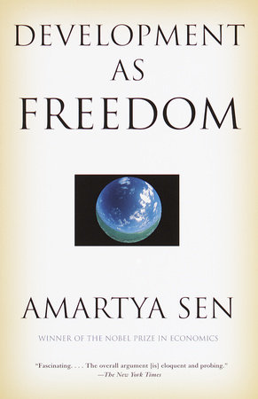 Development as Freedom by Amartya Sen