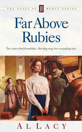 Far Above Rubies by Al Lacy