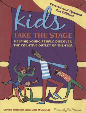 Kids Take the Stage by Lenka Peterson and Dan O'Conner