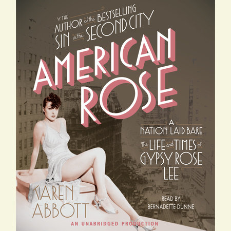 American Rose by Karen Abbott
