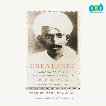 Great Soul by Joseph Lelyveld