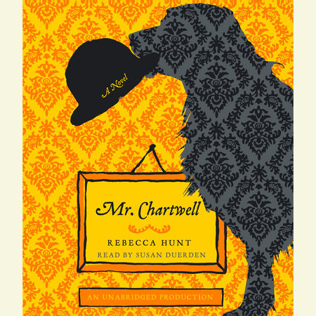 Mr. Chartwell by Rebecca Hunt