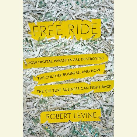 Free Ride by Robert Levine