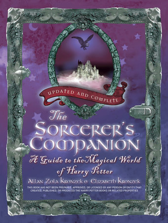 The Sorcerer's Companion by Allan Zola Kronzek and Elizabeth Kronzek