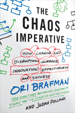 The Chaos Imperative by Ori Brafman and Judah Pollack