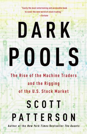 Dark Pools by Scott Patterson