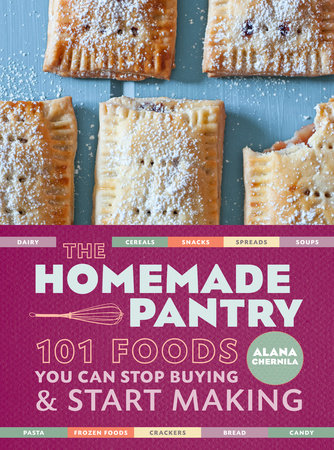 The Homemade Pantry by Alana Chernila