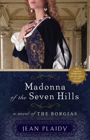 Madonna of the Seven Hills by Jean Plaidy