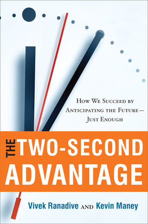 The Two-Second Advantage by Vivek Ranadive and Kevin Maney