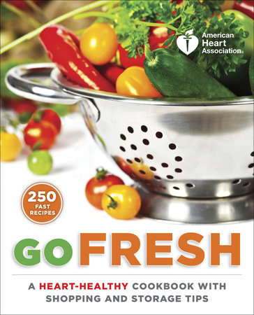 American Heart Association Go Fresh by American Heart Association