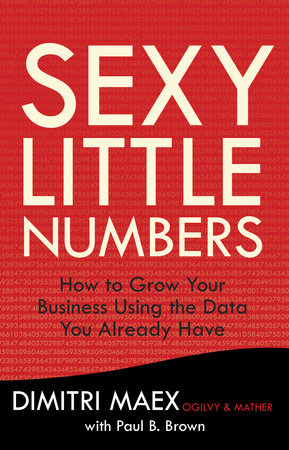 Sexy Little Numbers by Dimitri Maex and Paul B. Brown