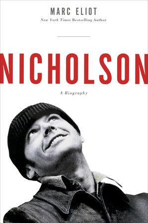Nicholson by Marc Eliot