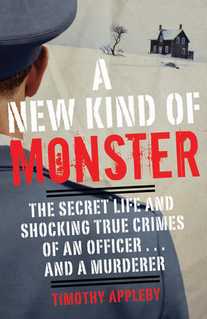 A New Kind of Monster by Timothy Appleby