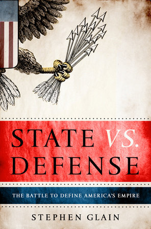 State vs. Defense by Stephen Glain
