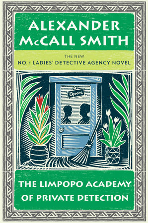 The Limpopo Academy of Private Detection by Alexander McCall Smith